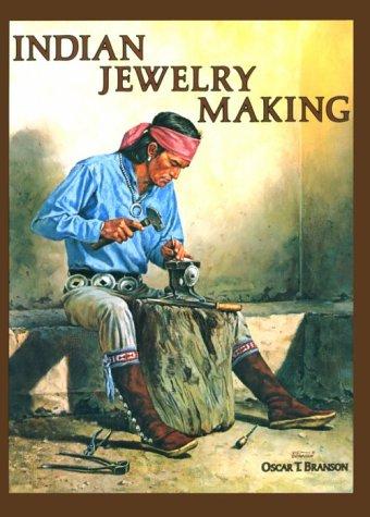 O. T. Branson『Indian Jewelry Making』