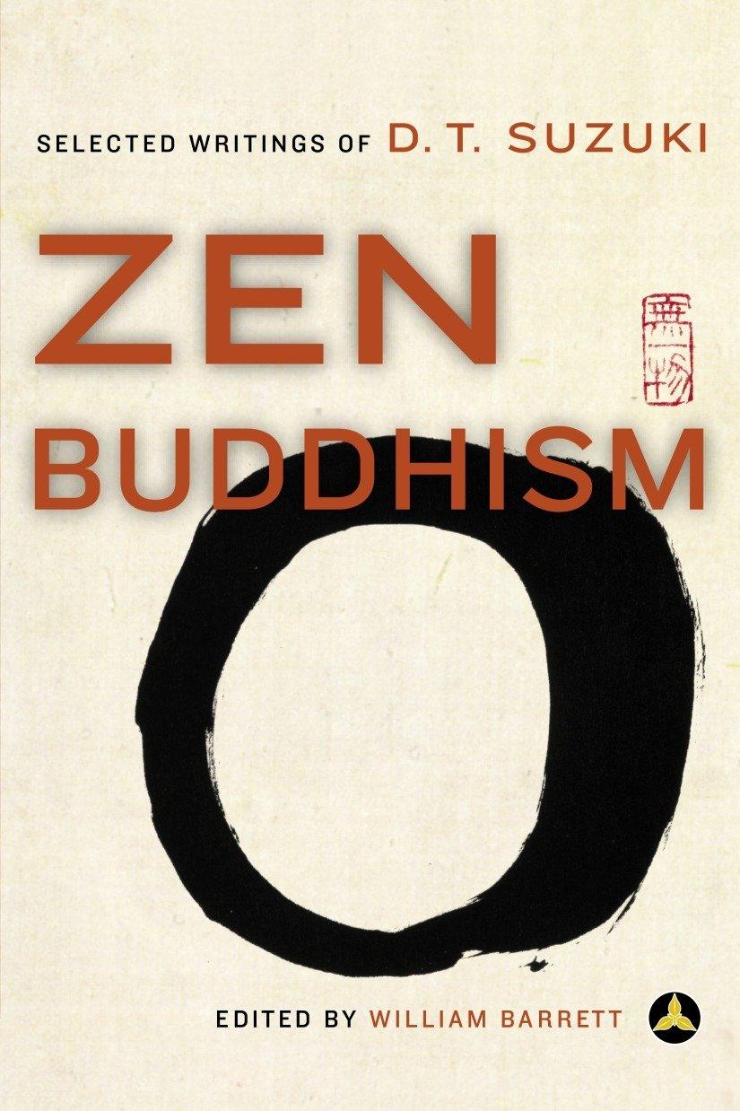 D.T. Suzuki(1996)『Zen Buddhism』Harmony